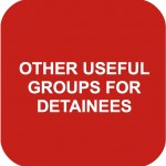 USEFUL GROUPS FOR DETAINEES